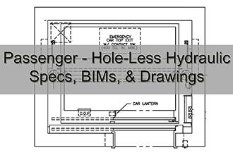 Passenger Hole-Less Hydraulic Specs, BIMs, & Drawings